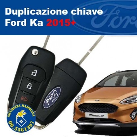 Key duplication Ford Ka 2015+